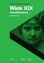 Teatr_publiczny_1765_2015__wiek_XIX._Przedstawienia