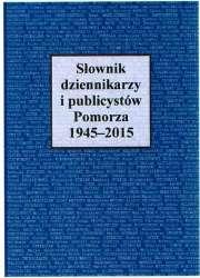 Slownik_dziennikarzy_i_publicystow_Pomorza_1945_2015