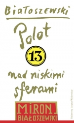 Utwory_zebrane_13__Polot_nad_niskimi_sferami