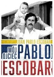 Moj_ojciec_Pablo_Escobar