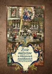 Zycie_muzyczne_w_klasztorach_dominikanskich_w_dawnej_Rzeczpospolitej