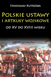 Polskie_ustawy_i_artykuly_wojskowe_od_XV_do_XVIII_wieku