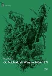 Od_Nachodu_do_Wersalu_1866_1871