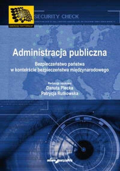 Administracja_publiczna._Bezpieczenstwo_panstwa_w_kontekscie_bezpieczenstwa_miedzynarodowego