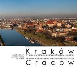 Krakow._Wybrane_problemy_ewolucji_struktury_miejskiej___Selected_Problems_of_the_Urban_Structure_Evolution