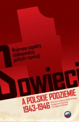 Sowieci_a_polskie_podziemie_1943_1946._Wybrane_aspekty_stalinowskiej_polityki_represji