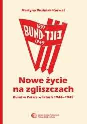 Nowe_zycie_na_zgliszczach._Bund_w_Polsce_w_latach_1944_1949