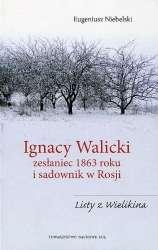 Ignacy_Walicki__zeslaniec_1863_roku_i_sadownik_w_Rosji._Listy_z_Wielikina