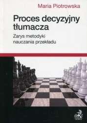 Proces_decyzyjny_tlumacza._Zarys_metodyki_nauczania_przekladu