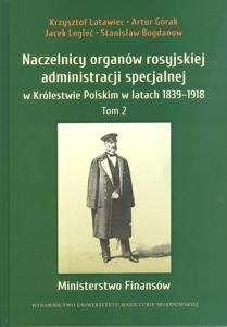 Naczelnicy_organow_rosyjskiej_administracji_specjalnej_w_Krolestwie_Polskim_w_latach_1839_1918__t._2__Ministerstwo_Finansow