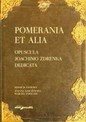 Pomerania_et_alia._Opuscula_Joachimo_Zdrenka_dedicata