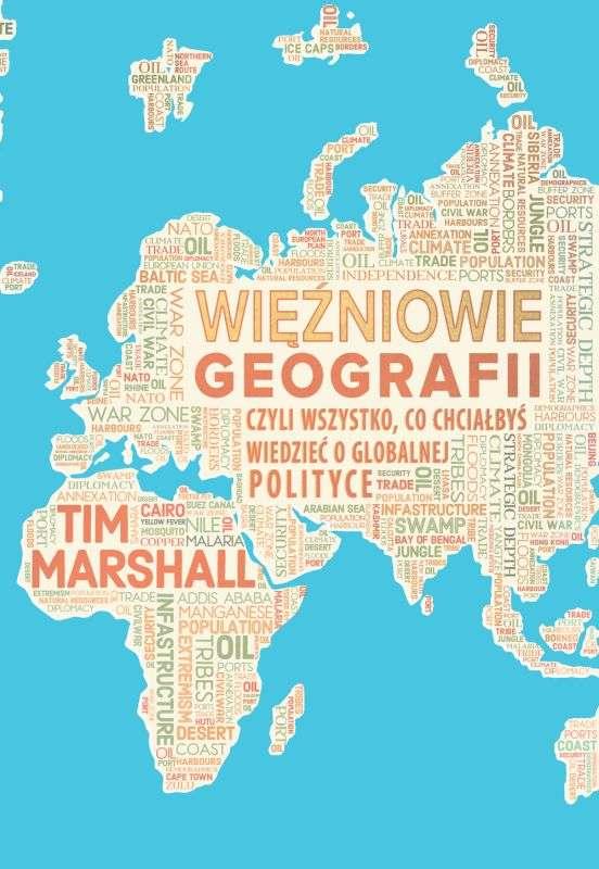 Wiezniowie_geografii_czyli_wszystko__co_chcialbys_wiedziec_o_globalnej_polityce