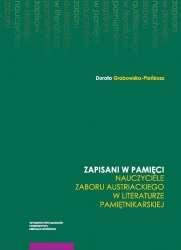 Zapisani_w_pamieci._Nauczyciele_zaboru_austriackiego_w_literaturze_pamietnikarskiej
