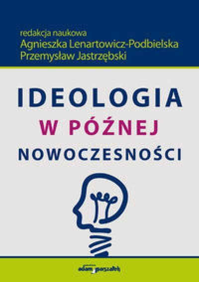 Ideologia_w_poznej_nowoczesnosci