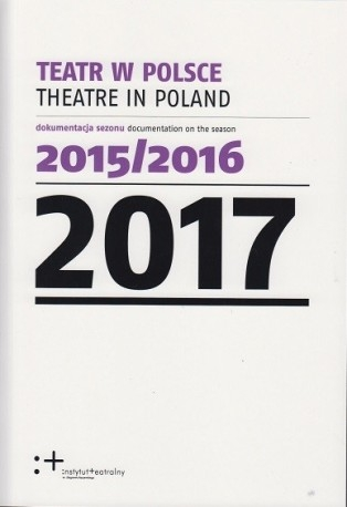 Teatr_w_Polsce_2016._Dokumentacja_sezonu_2014_2015
