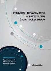Pedagog_jako_animator_w_przestrzeni_zycia_spolecznego
