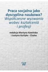 Praca_socjalna_jako_dyscyplina_naukowa._Wspolczesne_wyzywania_wobec_ksztalcenia_i_profesji