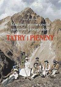 Tatry_i_Pieniny._Sladami_pierwszych_turystow_i_fotografow