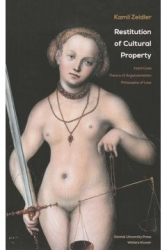 Restitution_of_Cultural_Property._Hard_Case._Theory_of_Argumentation._Philosophy_of_Law