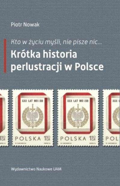 Kto_w_zyciu_mysli__nie_pisze_nic..._Krotka_historia_perlustracji_w_Polsce