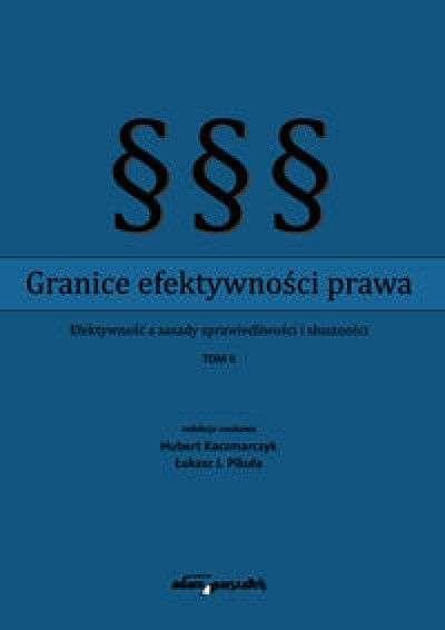 Granice_efektywnosci_prawa._Efektywnosc_a_zasady_sprawiedliwosci_i_slusznosci__t._2