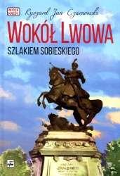 Wokol_Lwowa._Szlakiem_Sobieskiego