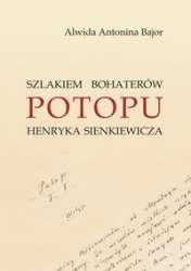 Szlakiem_bohaterow__Potopu__Henryka_Sienkiewicza