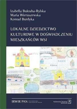 Lokalne_dziedzictwo_kulturowe_w_doswiadczeniu_mieszkancow_wsi