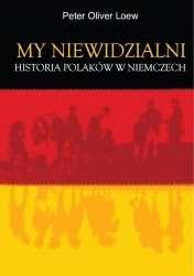My_niewidzialni._Historia_Polakow_w_Niemczech