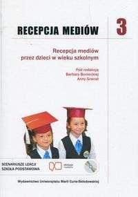 Recepcja_mediow_3__Recepcja_mediow_przez_dzieci_w_wieku_szkolnym___CD