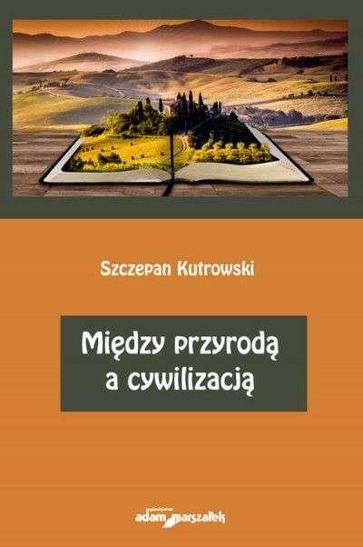Miedzy_przyroda_a_cywilizacja