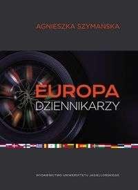 Europa_dziennikarzy._Dyplomacja_mediow_i__post_narodowa_Europa_w_swietle_wypowiedzi_niemieckich_dziennikarzy_prasowych