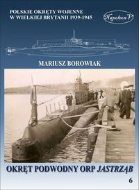 Okret_podwodny_ORP_Jastrzab._Polskie_okrety_wojenne_w_Wielkiej_Brytanii_1939_1945