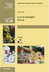 A_co_to_takiego__Obrazkowy_slownik_jezyka_polskiego