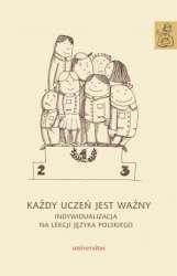 Kazdy_uczen_jest_wazny._Indywidualizacja_na_lekcji_jezyka_polskiego