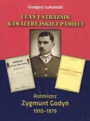 Ulan_i_straznik_kawaleryjskiej_pamieci._Rotmistrz_Zygmunt_Godyn_1910_1979