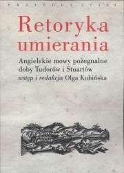 Retoryka_umierania._Angielskie_mowy_pozegnalne_doby_Tudorow_i_Stuartow