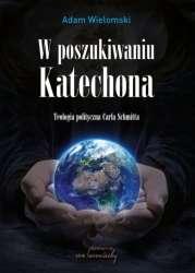 W_poszukiwaniu_Katechona._Teologia_polityczna_Carla_Schmitta