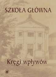 Szkola_glowna._Kregi_wplywow