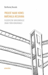 Projekt_nauki_nowej_Marshalla_McLuhana._Filozoficzne_konsekwencje_zmian_form_komunikacji