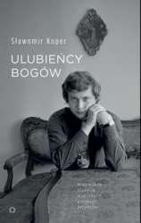 Ulubiency_bogow._Niezwykle_historie_wybitnych_polskich_artystow