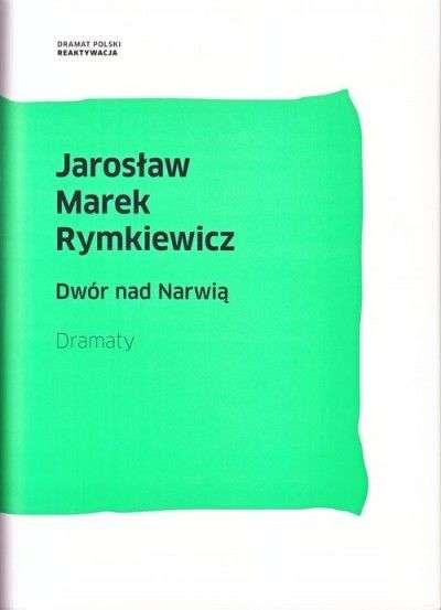 Dwor_nad_Narwia._Dramaty