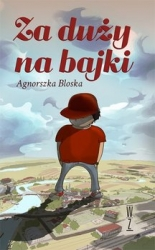 Za_duzy_na_bajki