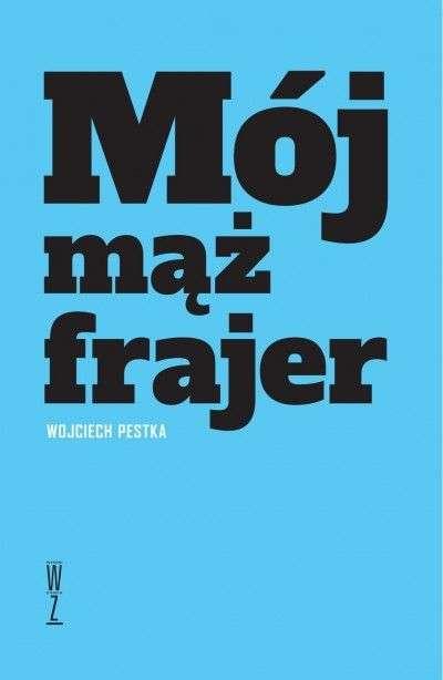 Moj_maz_frajer
