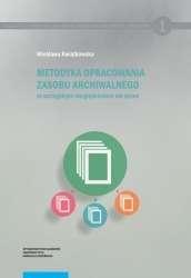 Metodyka_opracowania_zasobu_archiwalnego_ze_szczegolnym_uwzglednieniem_akt_spraw