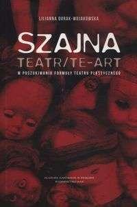 Szajna._Teatr_Te_art._W_poszukiwaniu_formuly_teatru_plastycznego