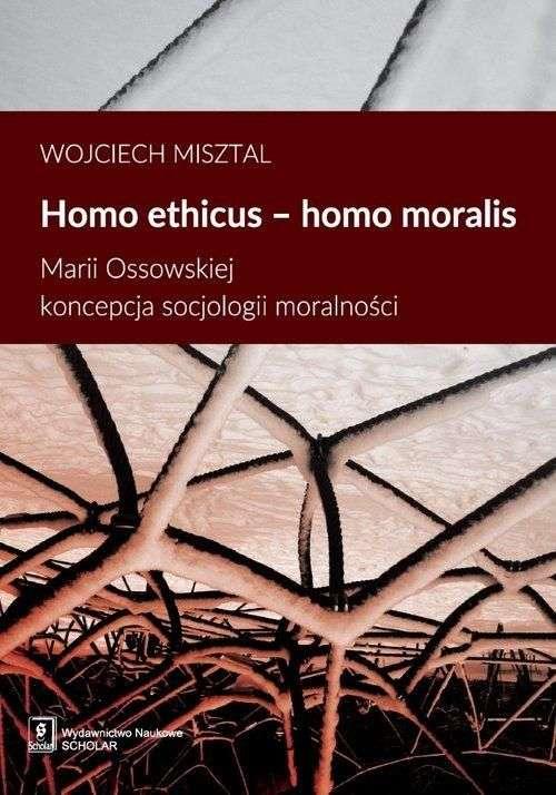 Homo_ethicus_homo_moralis._Marii_Ossowskiej_koncepcja_socjologii_moralnosci