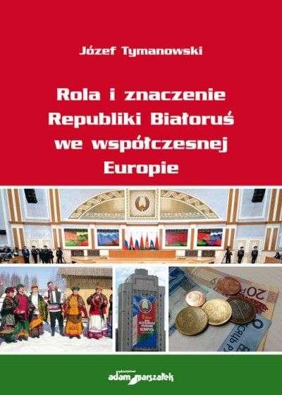 Rola_i_znaczenie_Republiki_Bialorus_we_wspolczesnej_Europie