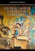 Co_dzieci_wiedza_o_tworczosci_i_tworzeniu_