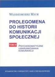 Prologomena_do_historii_komunikacji_spolecznej__t.4__Psychosomatyczne_uwarunkowania_komunikacji